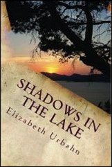 Shadows in the Lake by Elizabeth Urbahn