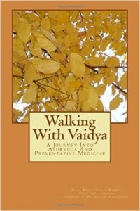 walking with vaidya