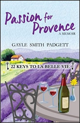 A Passion for Provence - Gayle Padgett